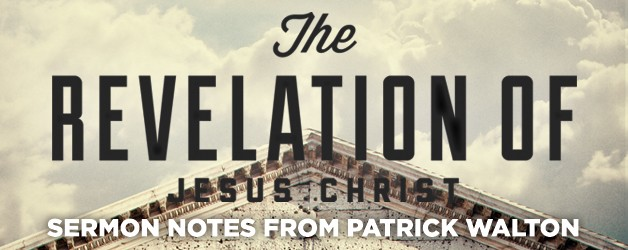 The Revelation Of Jesus Christ Sermon Series