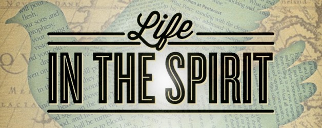"Life In The Spirit ""The Holy Spirit Is Trustworthy"""