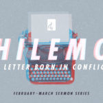 Philemon: A Letter Born In Conflict